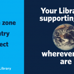 any time zone. any country. any subject. Your Library is supporting you wherever you are