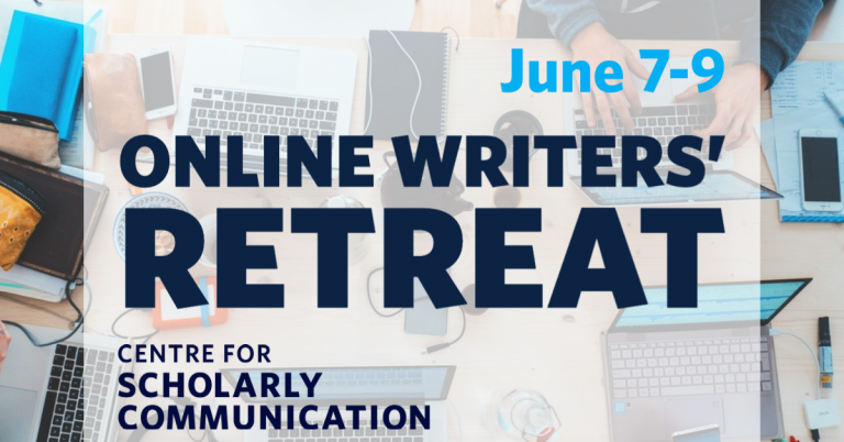 Online Writers' Retreat June 7-9 Centre for Scholarly Communication