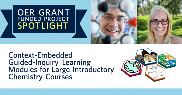 OER Grant Funded Project: SPOTLIGHT Context-Embedded Guided-Inquiry Learning Modules for Large Introductory Chemistry Courses